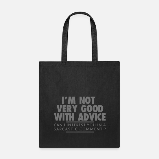 Sayings Bags & Backpacks - SARCASTIC COMMENT - Tote Bag black
