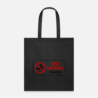 No Smoking no smoking - Tote Bag