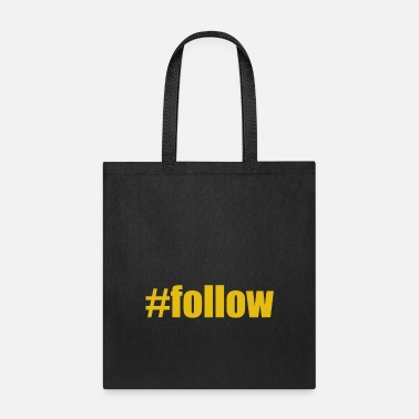Follower #follow - Tote Bag