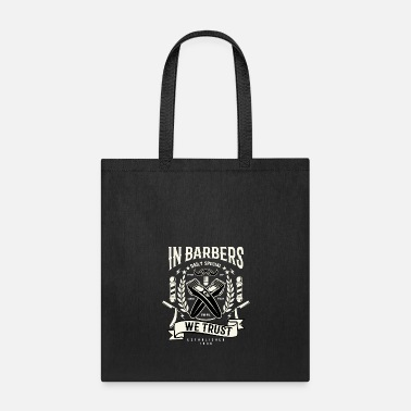 In Barbers We Trust - Tote Bag