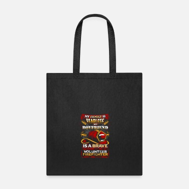 Fearless Fearless Volunteer Firefighter Boyfriend Quote - Tote Bag