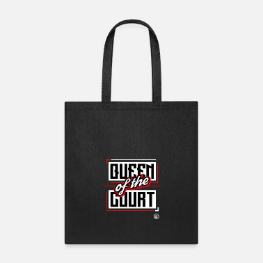 Court QUEEN OF THE COURT - Tote Bag