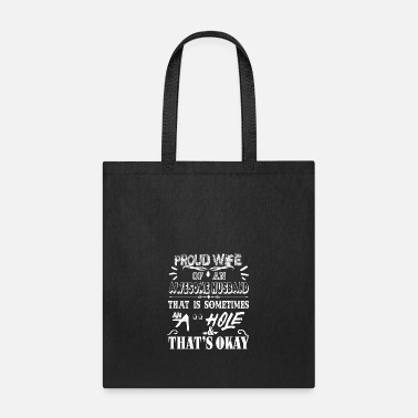 Husband I Am A Proud Wife Of An Awesome Husband T Shirt - Tote Bag