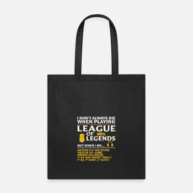 League Of Legends League of Legends Funny Quote - Tote Bag