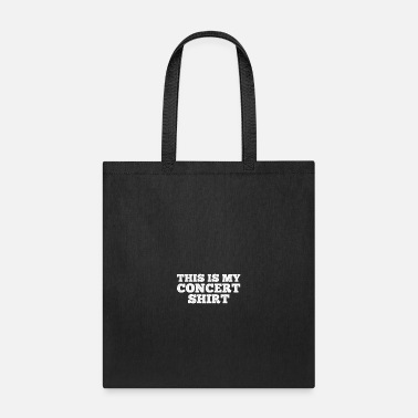 Concert Concert Shirt gift for Concert Goers - Tote Bag