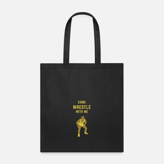 Fight Bags & Backpacks - COME WRESTLE WIT ME - Tote Bag black