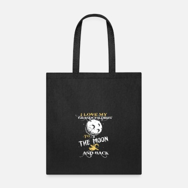 I Love My Grandchildren To The Moon And Back I Love Grandchildren To The Moon And Back T Shirt - Tote Bag