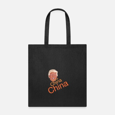 China Donald Trump - China, China, China - Tote Bag