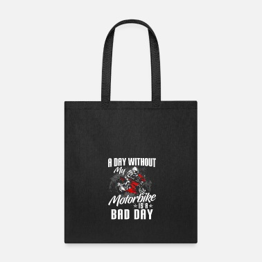 Motorcycle Motorcycle Shirt - Superbike - Bike - bad day - Tote Bag