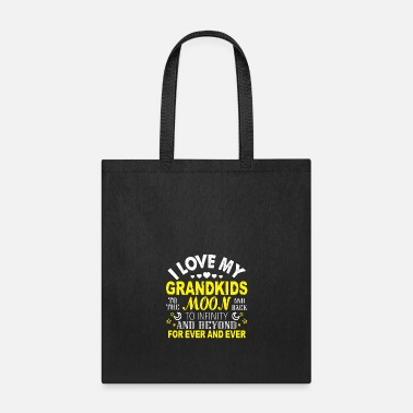 I Love My Grandchildren To The Moon And Back I Love My Grandkids T Shirt - Tote Bag