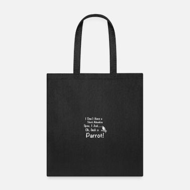 Span Parrot Short Attention Span - Tote Bag