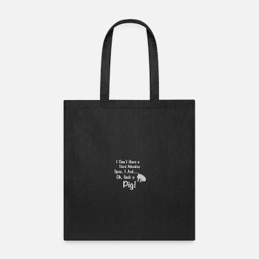 Span Pig Short Attention Span - Tote Bag