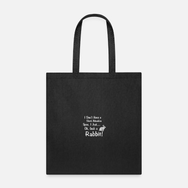 Span Rabbit Short Attention Span - Tote Bag
