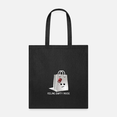 Nice Feeling Empty Inside Shopping Bag Pun - Tote Bag