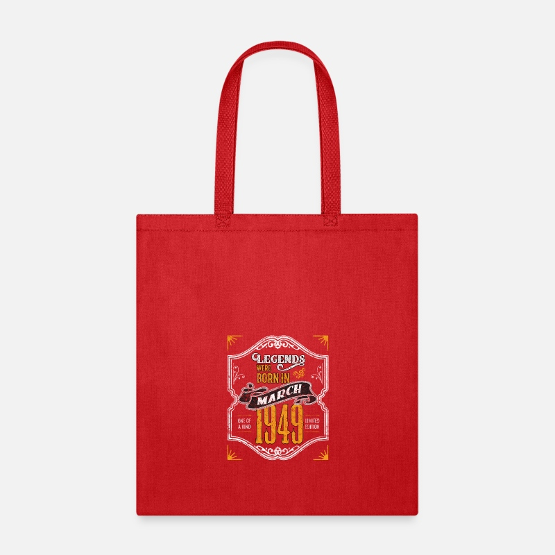Tote BagLegends Were Born In March 1949 Awesome 70th Birthday Gift