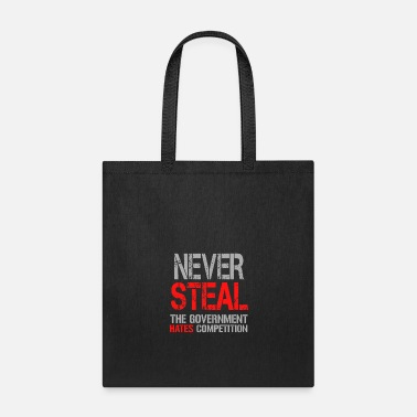 Steal Never Steal - Tote Bag