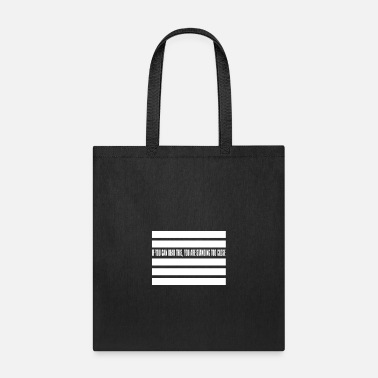 Boss If You Can Read This, You Are Standing - Tote Bag