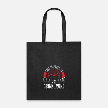 Wedding Drink Wine Lover Shirt White Wine Red Wine Call - Tote Bag