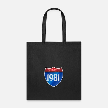 Since Since 1981 - Tote Bag