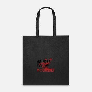 Be Yourself BE YOURSELF - Tote Bag