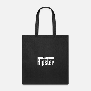 Hipster Not a Hipster - Tote Bag