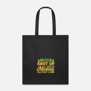 Movies Never Shut for Movies - Tote Bag