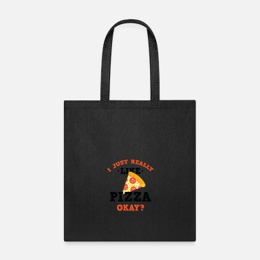 Funny I Just Really Like Pizza Okay? T-Shirt - Tote Bag