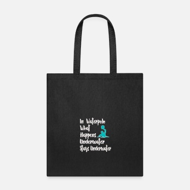 Quote Funny Water Polo Gift for Waterpolo players What Happens Underwater Stays under water - Tote Bag