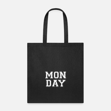 Monday Monday - Tote Bag
