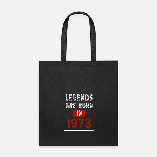 Meme Bags & Backpacks - Legends Are Born In 1973 - Tote Bag black