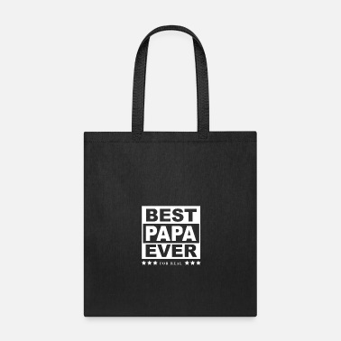 For Papa Best Papa Ever Shirt For Papas - Tote Bag