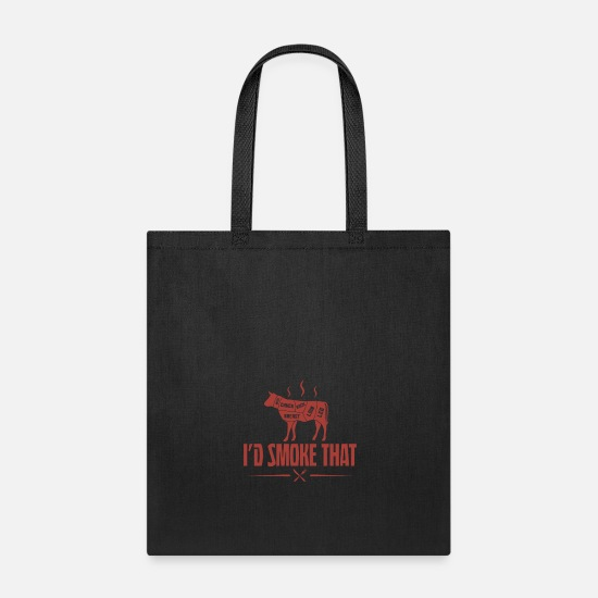 Bbq Bags & backpacks - I would smoke that Funny BBQ Shirt - Tote Bag black