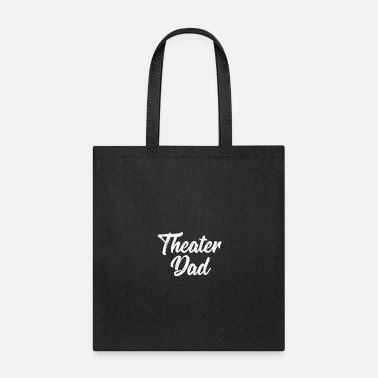 Broadway Theater dad - Tote Bag