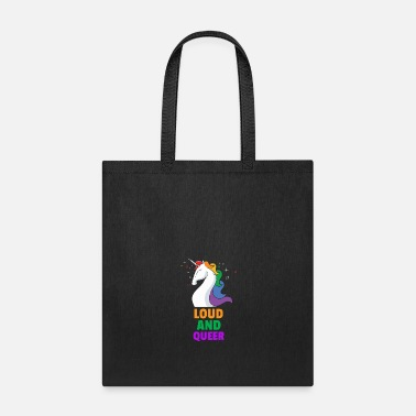 Queer Loud and queer - Tote Bag
