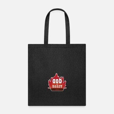 Roast God of roast - Tote Bag