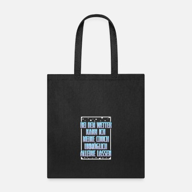 Weather In This Weather - Tote Bag