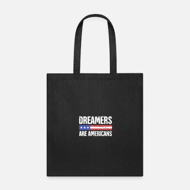 Immigrant DACA - Pro Immigration, Immigrants, & Dreamers - Tote Bag