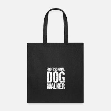 Dog Funny Dog Walking Gift For Dog Walker - Tote Bag