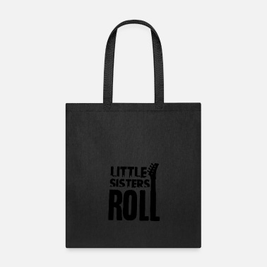 Rolling With Sister Little Sisters Roll Funny - Tote Bag