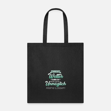 Weather Weather - Tote Bag