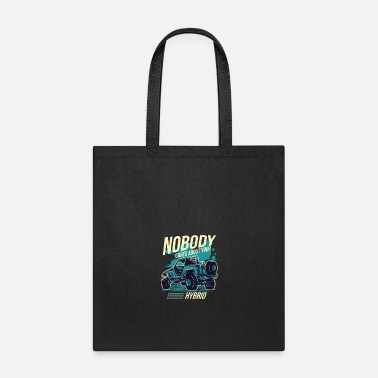 4 Wheel Drive Nobody Cares About Your Hybrid 4 Wheel Drive - Tote Bag