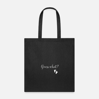 Pregnancy Announcement Guess What? Pregnancy Announcement - Tote Bag