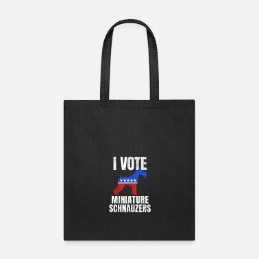 Election Miniature Schnauzer Dog Election Campaign Vote Gag - Tote Bag