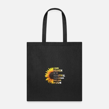 Son Heaven Is A Beautiful Place They Have My Son - Tote Bag