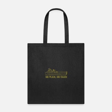 Plain NO PLAIN NO GRAIN - Tote Bag