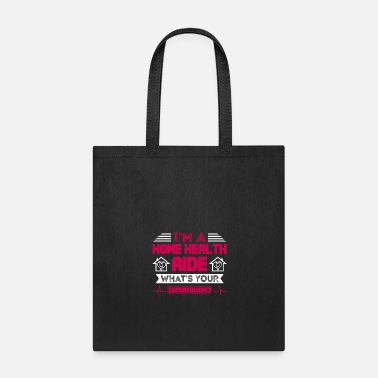 Health Home Health Aide Superpower Shirt - Tote Bag