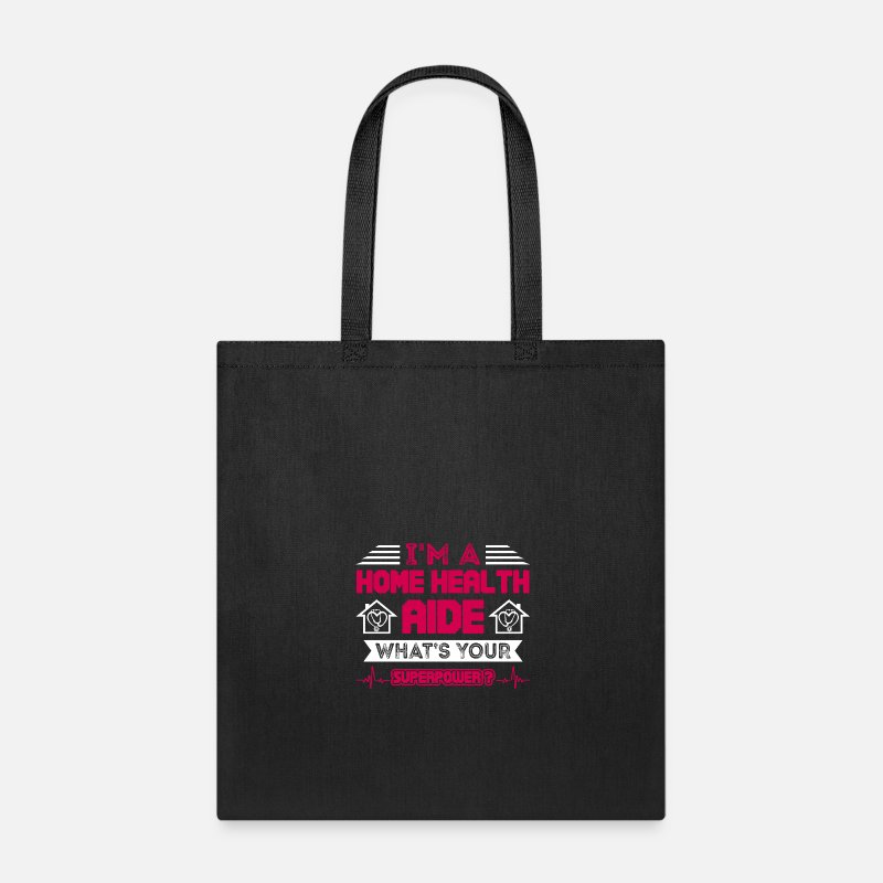 Home Bags & backpacks - Home Health Aide Superpower Shirt - Tote Bag black