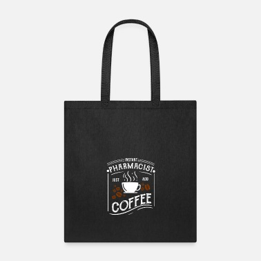 Matador Instant Pharmacist Just Coffee Pharmacy Caffeine - Tote Bag