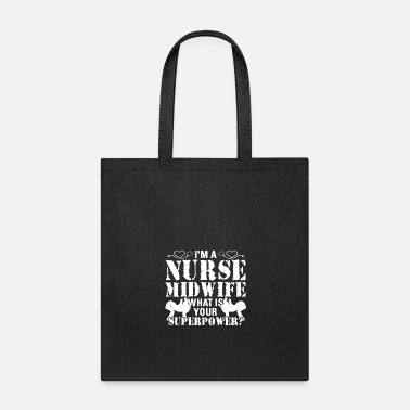Midwife Nurse Midwife Superpower Shirt - Tote Bag