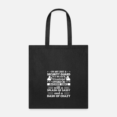 Security Guard I'm A Security Guard Shirt - Tote Bag